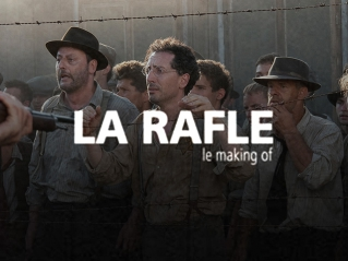 La Rafle : <br>Le Making of